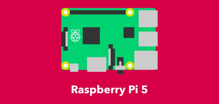 Raspberry Pi 5 : Date de sortie et informations sur le prochain Raspberry Pi